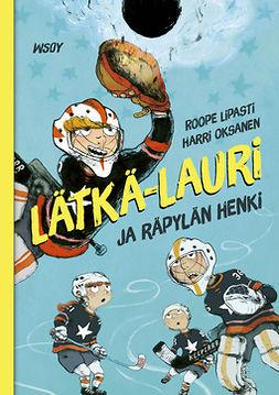 Lipasti, Roope - Lätkä-Lauri ja räpylän henki, e-kirja