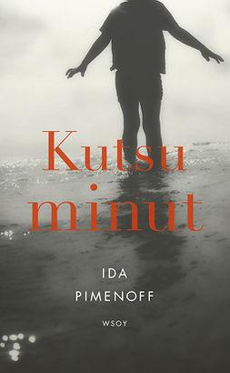 Pimenoff, Ida - Kutsu minut, e-kirja