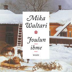 Waltari, Mika - Joulun ihme, äänikirja