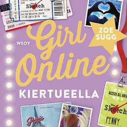 Sugg, Zoe - Girl Online kiertueella, audiobook