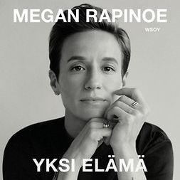 Brockes, Emma - Yksi elämä: Megan Rapinoen tarina, äänikirja