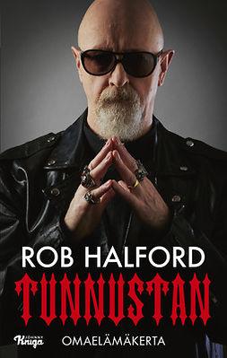 Halford, Rob - Tunnustan: Omaelämäkerta, e-kirja