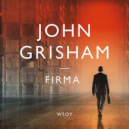 Grisham, John - Firma, äänikirja