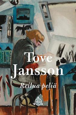 Jansson, Tove - Reilua peliä, e-bok