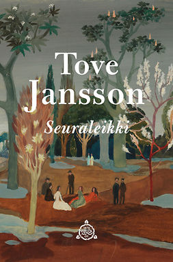 Jansson, Tove - Seuraleikki, e-bok