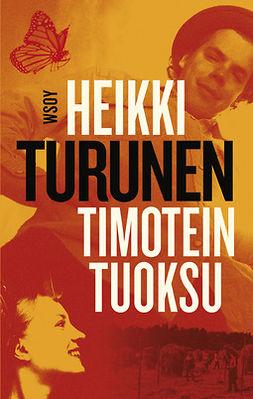 Turunen, Heikki - Timotein tuoksu, e-kirja