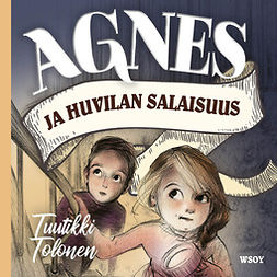 Tolonen, Tuutikki - Agnes ja huvilan salaisuus, äänikirja