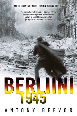 Beevor, Antony - Berliini 1945, e-kirja
