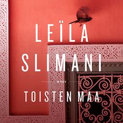 Slimani, Leïla - Toisten maa, äänikirja