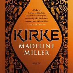 Miller, Madeline - Kirke, äänikirja