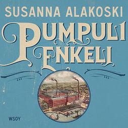 Alakoski, Susanna - Pumpulienkeli, äänikirja