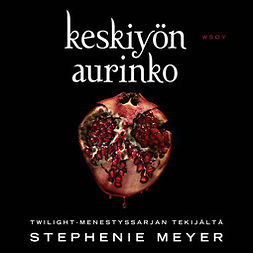 Meyer, Stephenie - Keskiyön aurinko, äänikirja