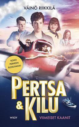 Riikkilä, Väinö - Pertsa ja Kilu: Viimeiset kaanit (elokuvakansi), e-kirja