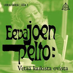 Joenpelto, Eeva - Vetää kaikista ovista, audiobook
