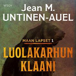 Untinen-Auel, Jean M. - Luolakarhun klaani, äänikirja