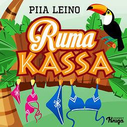 Leino, Piia - Ruma kassa, äänikirja