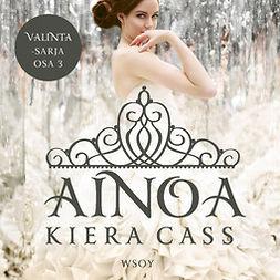 Cass, Kiera - Ainoa, äänikirja