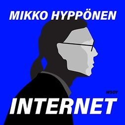 Hyppönen, Mikko - Internet, audiobook