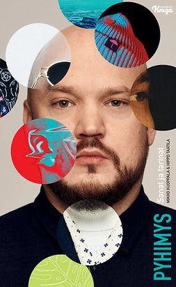 Kuoppala, Mikko - Pyhimys: Sanat ja tarinat, ebook