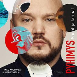 Kuoppala, Mikko - Pyhimys: Sanat ja tarinat, audiobook