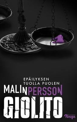 Giolito, Malin Persson - Epäilyksen tuolla puolen, e-kirja