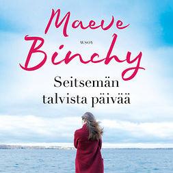 Binchy, Maeve - Seitsemän talvista päivää, äänikirja