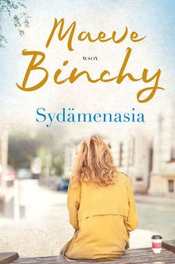 Binchy, Maeve - Sydämenasia, ebook