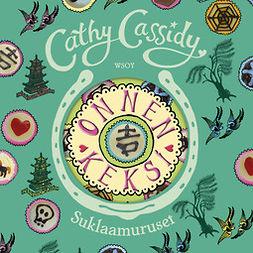 Cassidy, Cathy - Onnenkeksi, äänikirja