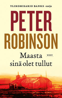 Robinson, Peter - Maasta sinä olet tullut, e-kirja