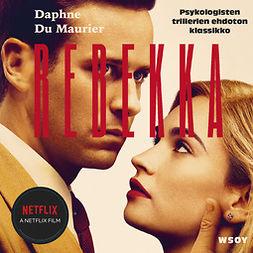 Maurier, Daphne du - Rebekka, äänikirja