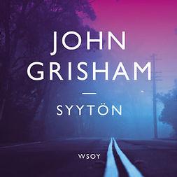 Grisham, John - Syytön, äänikirja
