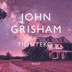 Grisham, John - Tilinteko, äänikirja