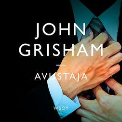 Grisham, John - Avustaja, äänikirja