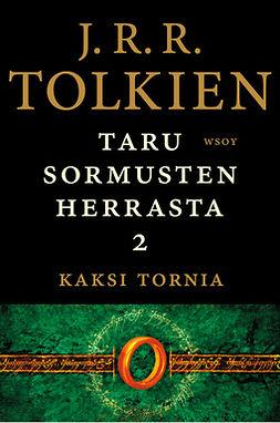 Tolkien, J. R. R. - Taru Sormusten herrasta: Kaksi tornia, e-kirja