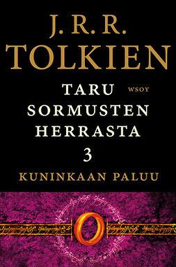 Tolkien, J. R. R. - Taru Sormusten herrasta: Kuninkaan paluu, e-kirja