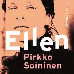 Soininen, Pirkko - Ellen, äänikirja