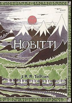 Tolkien, J. R. R. - Hobitti eli Sinne ja takaisin, e-kirja