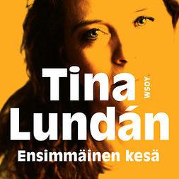 Lundán, Tina - Ensimmäinen kesä, äänikirja