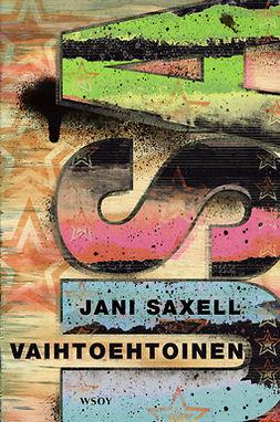 Saxell, Jani - Vaihtoehtoinen USA. Reportaasi, ebook
