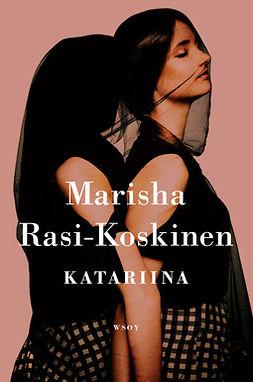 Rasi-Koskinen, Marisha - Katariina, ebook