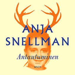 Snellman, Anja - Antautuminen, audiobook
