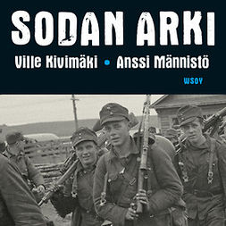 Männistö, Anssi - Sodan arki, audiobook