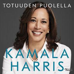 Harris, Kamala - Totuuden puolella, äänikirja