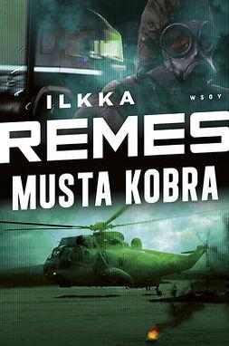 Remes, Ilkka - Musta Kobra, e-kirja