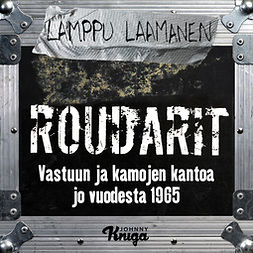 Laamanen, Lamppu - Roudarit: Vastuun ja kamojen kantoa jo vuodesta 1965, äänikirja
