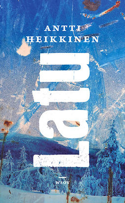 Heikkinen, Antti - Latu, e-kirja