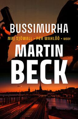 Sjöwall, Maj - Bussimurha, ebook