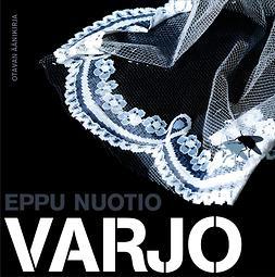 Nuotio, Eppu - Varjo, äänikirja
