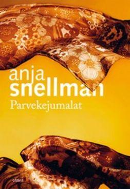 Snellman, Anja - Parvekejumalat, e-kirja