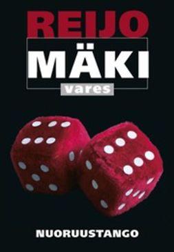 Mäki, Reijo - Nuoruustango, e-bok